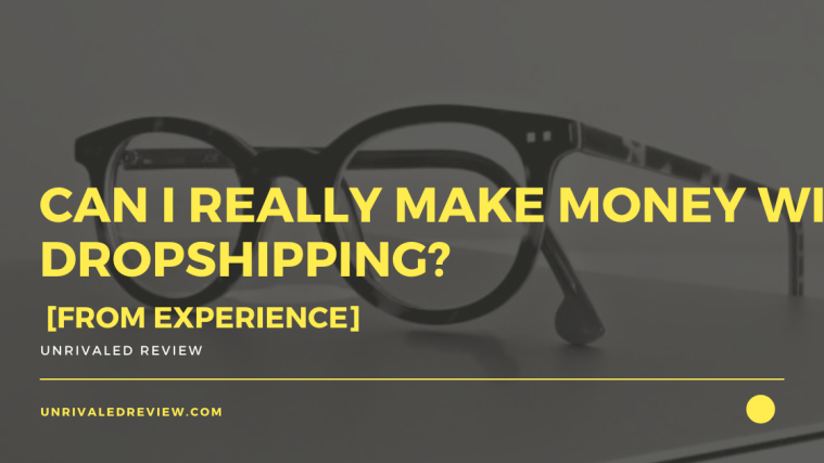 Can I Really Make Money With Dropshipping? [From Experience]