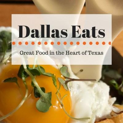 Dallas Restaurants: Good Eats in Texas