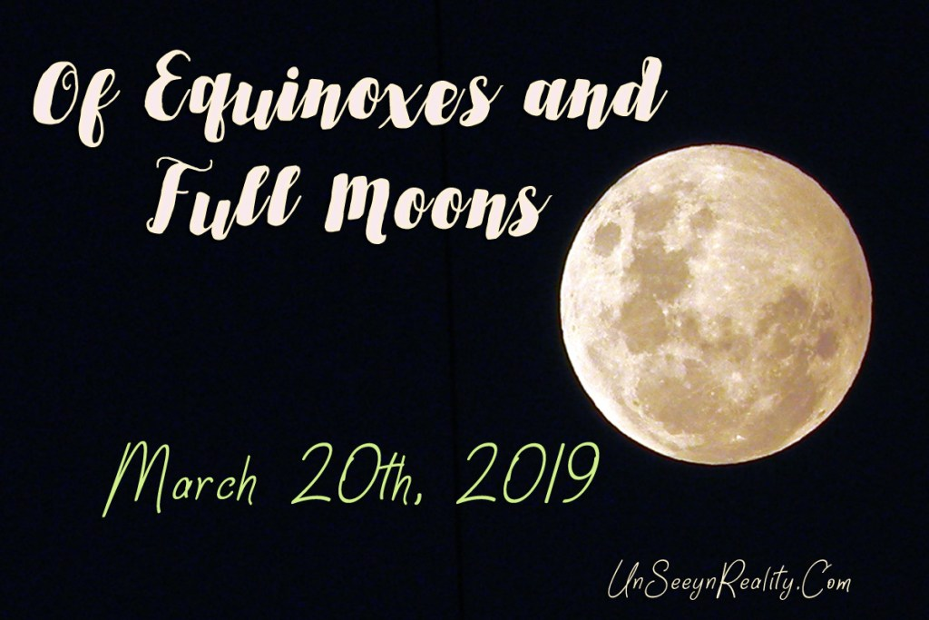 Of Equinoxes and Full Moons...