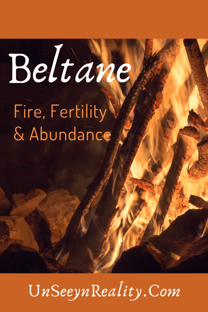 Beltane~ Fire, Fertility and Abundance