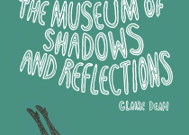 The Museum of Shadows and Reflections