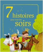 Destination Cadeaux - 7 Histoires du Soir
