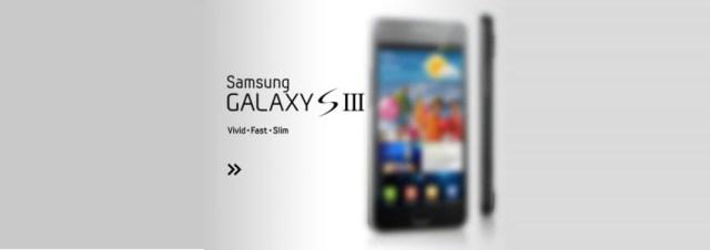 Le Samsung Galaxy S 3 ne sera finalement pas présenté au MWC2012