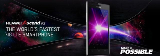 #MWC2013 - Huawei annonce l'Ascend P2, décrit comme le mobile le plus rapide du monde
