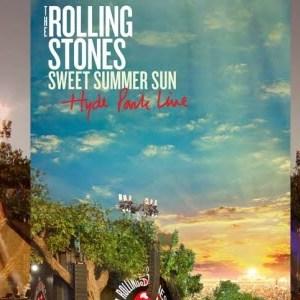 """12 jours cadeaux iTunes 2013 – Jour 12 : The Rolling Stones """"Sweet Summer Sun"""" : Hyde Park"""