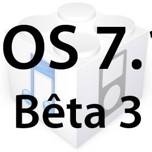 L'iOS 7.1 bêta 3 est disponible pour les développeurs