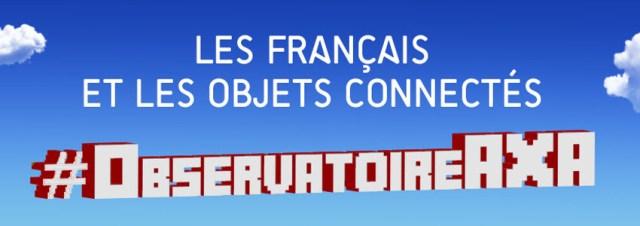 Les français et les objets connectés #ObservatoireAXA [Infographie]