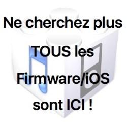 Ne cherchez plus, tous les Firmware / iOS sont ici!