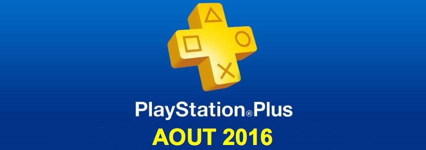 Playstation Plus : les jeux offerts du mois d'août 2016