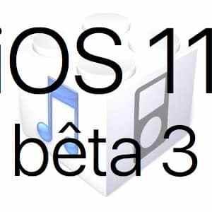 L'iOS 11 bêta 3 est disponible pour les développeurs