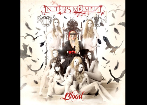 Initial Thoughts. A review of Blood by In This Moment.
