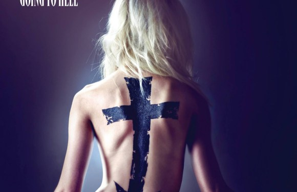 The Pretty Reckless – Going To Hell (Album Review)