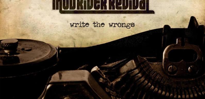 John King & The Mud River Revival – Write The Wrongs (Album Review)