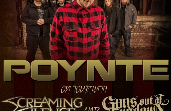 """POYNTE Announces Tour With Screaming For Silence and Guns Out At Sundown. Teases New Video For """"Take Control""""."""