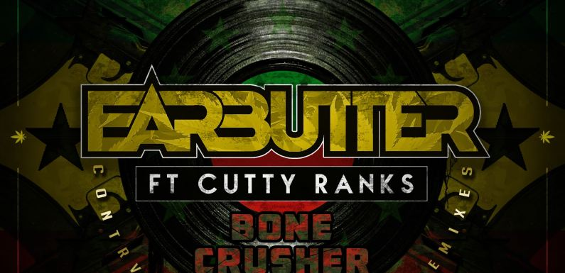 EARBUTTER Taps Cutty Ranks to Release 'Bone Crusher' EP