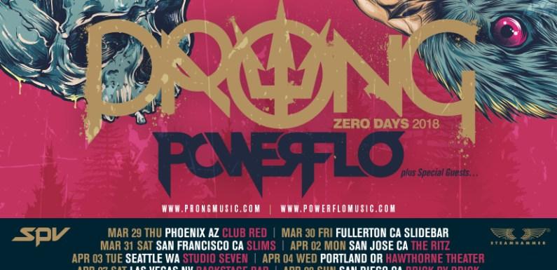 PRONG Announces ZERO DAYS 2018 West Coast Tour Dates with POWERFLO