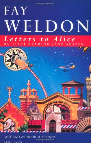 fay weldon letters to alice and pride prejudice Pride and prejudice and letters to alice fay weldon's letters to alice on first reading jane austen save my hsc show.