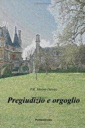 p.r. moore-dewey, pregiudizio e orgoglio