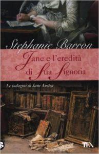 Stephanie Barron, L'eredità di sua signoria