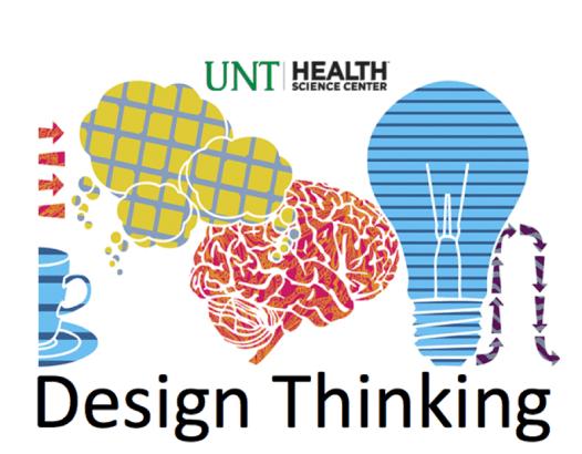 design thinking at UNTHSC