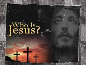 Jesus, who is he