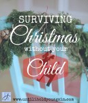 Surviving Christmas Without Your Child