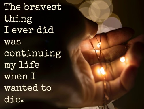 Going on with life after child loss is the most difficult thing any person will ever have to do. The bravest thing is continuing to live when you want to die.