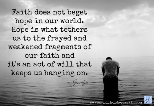Hope is what tethers us to faith. hope of reunion with Christ and our child, child loss, grief