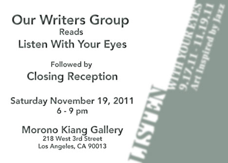 Our Writers Group Reads Listen With Your Eyes
