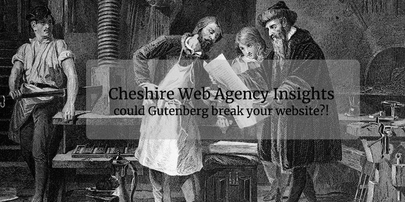 Cheshire Web Agency Gutenberg