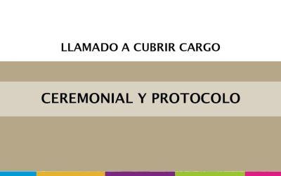 Convocatoria  para  cubrir  cargo en el área de  Ceremonial y Protocolo