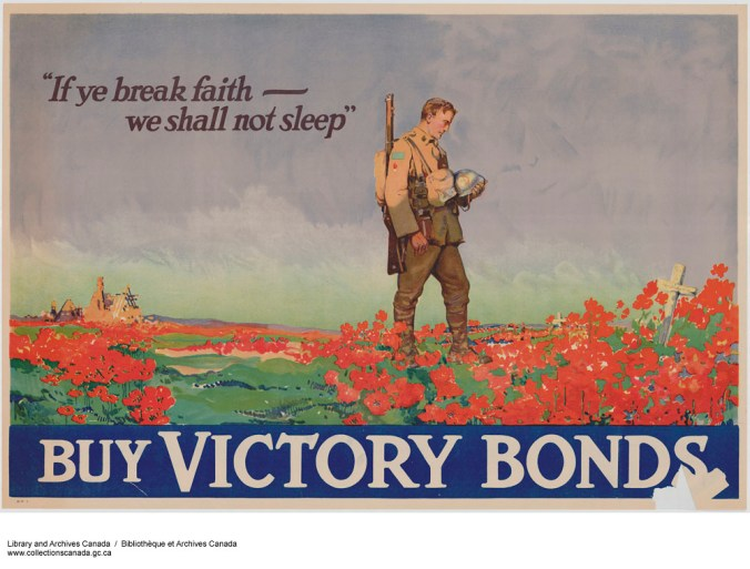 """""""If Ye Break Faith—We Shall Not Sleep,"""" Buy Victory Bonds (1914-1918) / Frank Nicolet. Library and Archives Canada, e010697283 CC by 2.0"""