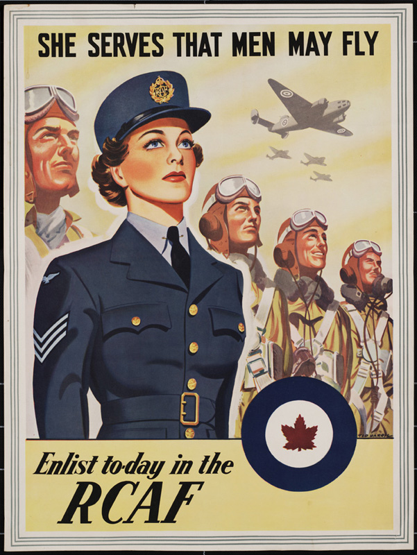 "World War Two poster featuring a woman in a military uniform, standing in front of a line of airmen. There are four planes flying overhead, three in the distance, and one closer. The poster reads: ""She serves that men may fly : Enlist today in the R.C.A.F."""