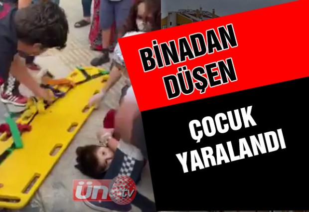 Binadan Düşen Çocuk Yaralandı!