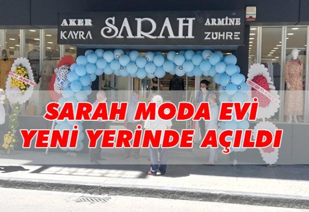 Sarah Moda Evi Yeni Yerinde Açıldı!