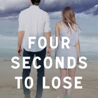 Release Day & Review: FOUR SECONDS TO LOSE by K.A. Tucker