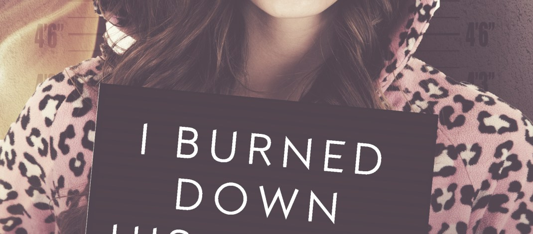 Review Tour~~I Burned Down His House by Jessica Frances