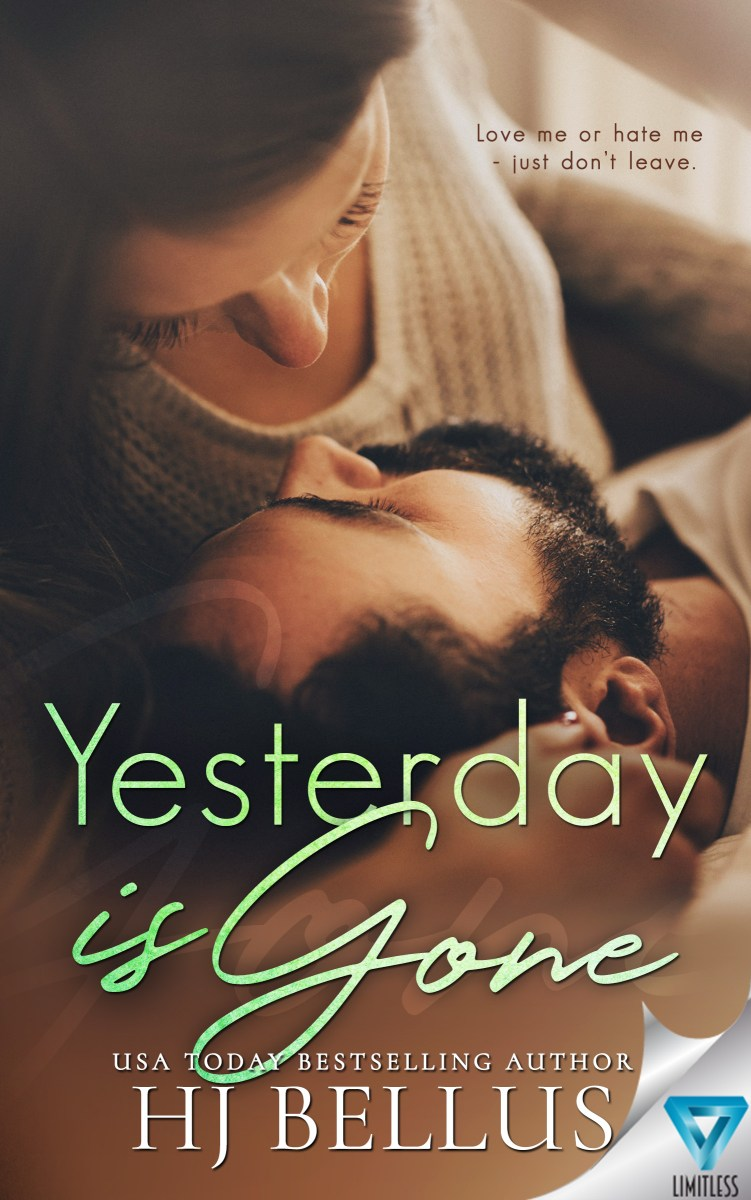 #BlogTour~~Yesterday is Gone by H.J. Bellus
