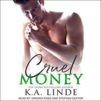 #AudibleReview #FiveBlushReview ~~ Cruel Money by @AuthorKALinde  @InkSlingerPR