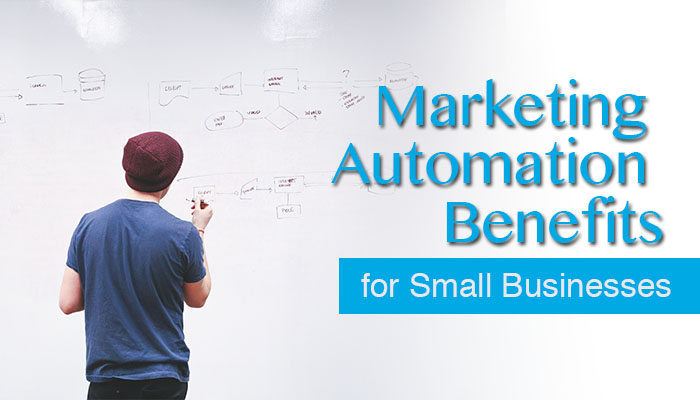 Marketing Automation Benefits for Small Businesses