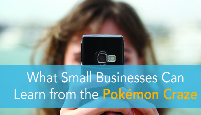 Here's What Small Businesses can Learn from the Pokemon Craze