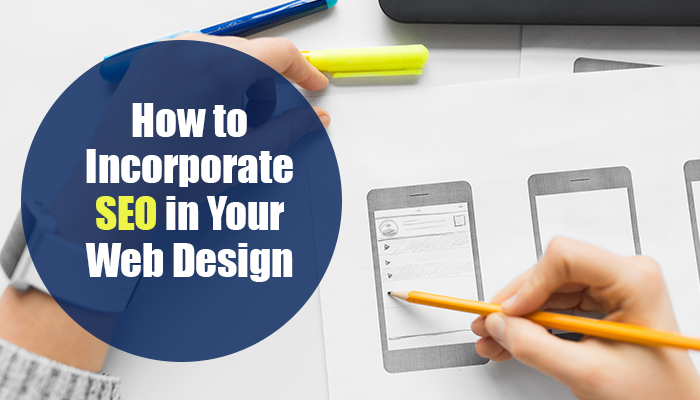 How to Incorporate SEO in Your Web Design