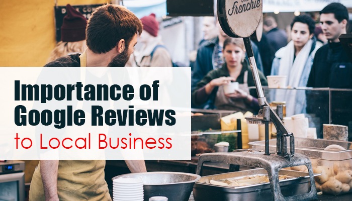 Importance of Google Reviews to Local Business