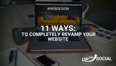 11 Ways to Completely Revamp Your Website