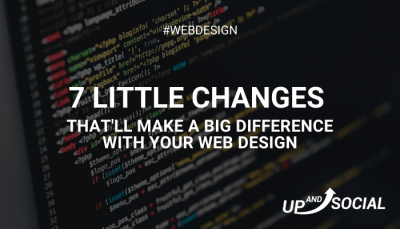7 Little Changes That'll Make a Big Difference With Your Web Design