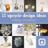 12 upcycle design ideas using ceramic