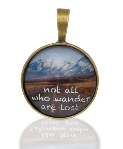 "Kette ""not all who wander are lost"""