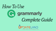 How to Use Grammarly [Complete Guide]