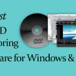 Best DVD Authoring Software for Windows & Mac