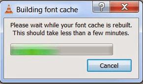 VLC building font cache